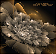 Steve Roach - Bloom Ascension