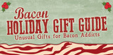 2020 Bacon Lovers Holiday Gift Guide