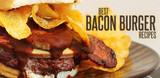 Best Bacon Burger Recipes