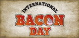 International Bacon Day 2021