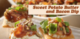 Sweet Potato Butter and Bacon Dip