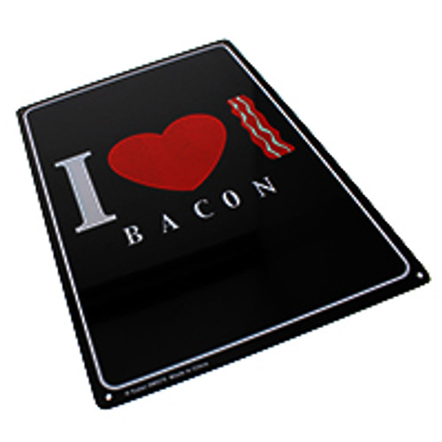 """I Love Bacon"" Metal Sign"