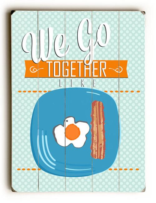 """""""We Go Together"""" Vintage Wooden Sign"""