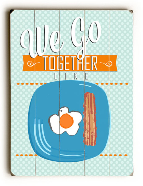 """We Go Together"" Vintage Wooden Sign"