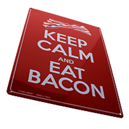 """Keep Calm And Eat Bacon"" Metal Sign"