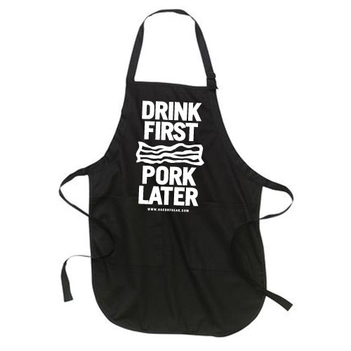 """""""Drink First Pork Later"""" Apron"""