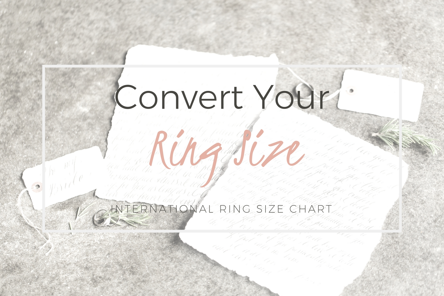 Convert Your Ring Size | International Ring Size Conversion Chart