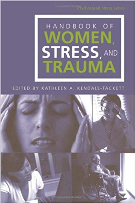 Handbook of Women, Stress, and Trauma (hardcover)