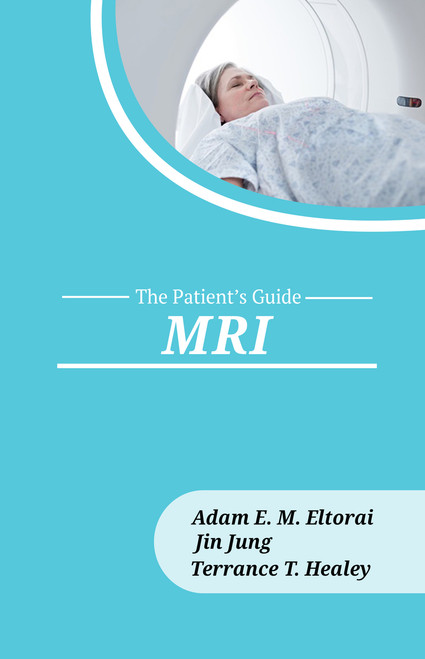 MRI: The Patient's Guide