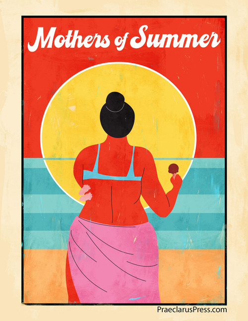 Free downloadable poster-Mothers of Summer 2