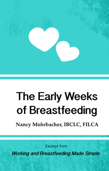 The Early Weeks of Breastfeeding
