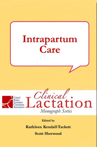 Clinical Lactation Monograph: Intrapartum Care