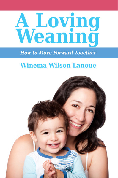 A Loving Weaning: How to Move Forward Together