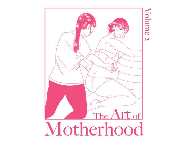 The Art of Motherhood, Volume 2