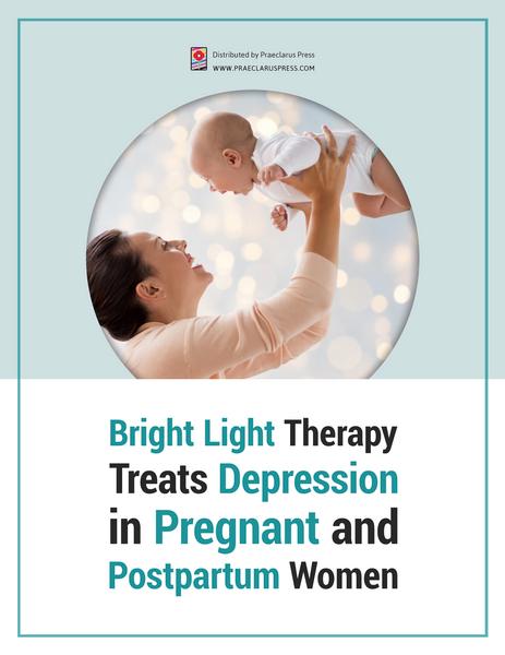 Bright Light Therapy Treats Depression in Pregnant and Postpartum Women