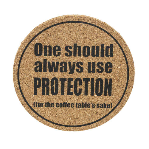 "Ganz ""One Should Always Use Protection"" Cork Coaster"