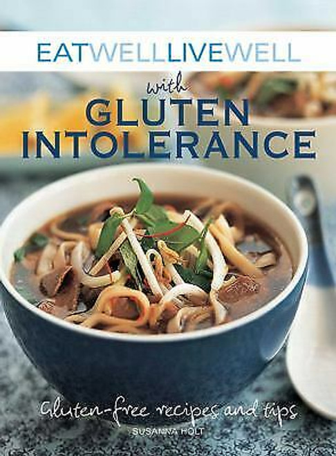 KSC Cookbook, Eat Well Live Well with Gluten Intolerance by Susanna Holt