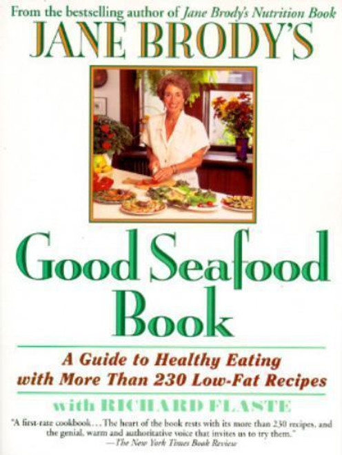 KSC Cookbook, Good Seafood Book by Jane Brody