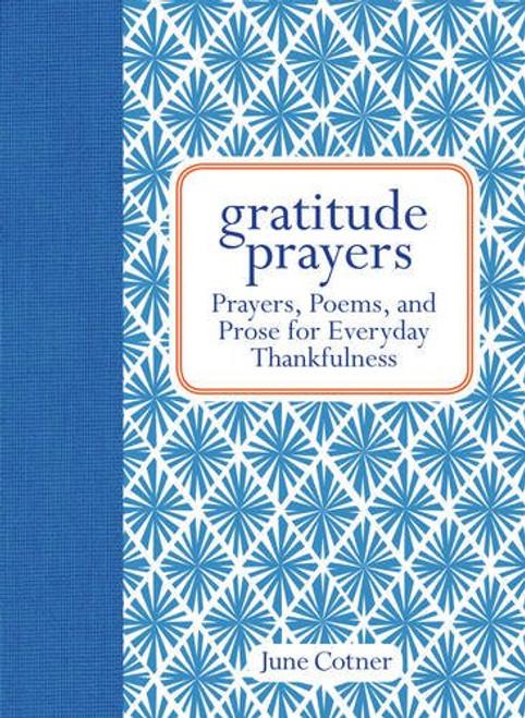 Simon & Schuster - Gratitude Prayers: Prayers, Poems, and Prose