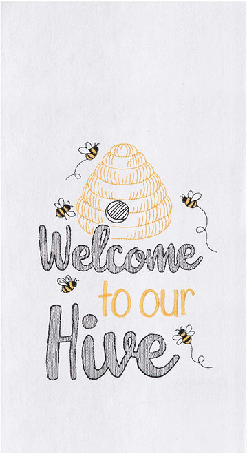 C&F Home Welcome to Our Hive Embroidered Kitchen Towel