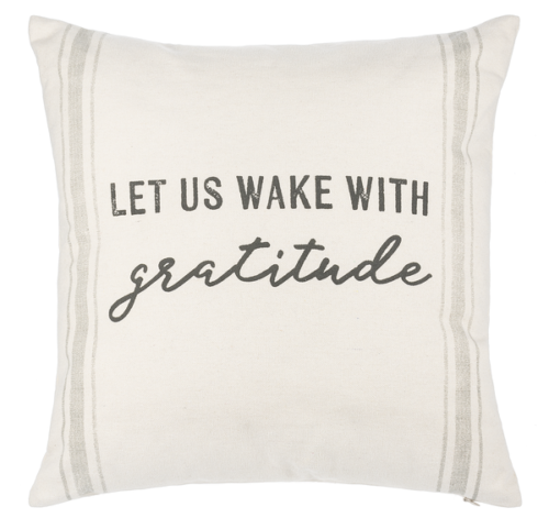 Ganz Pillow, Let Us Wake with Gratitude