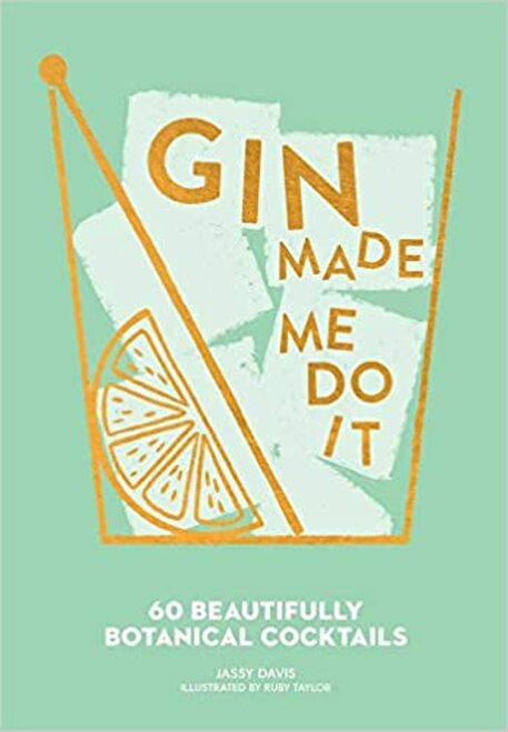 Simon & Schuster - Gin Made Me Do It