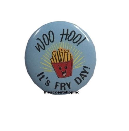 Ganz Punny Pin - It's Fry Day!