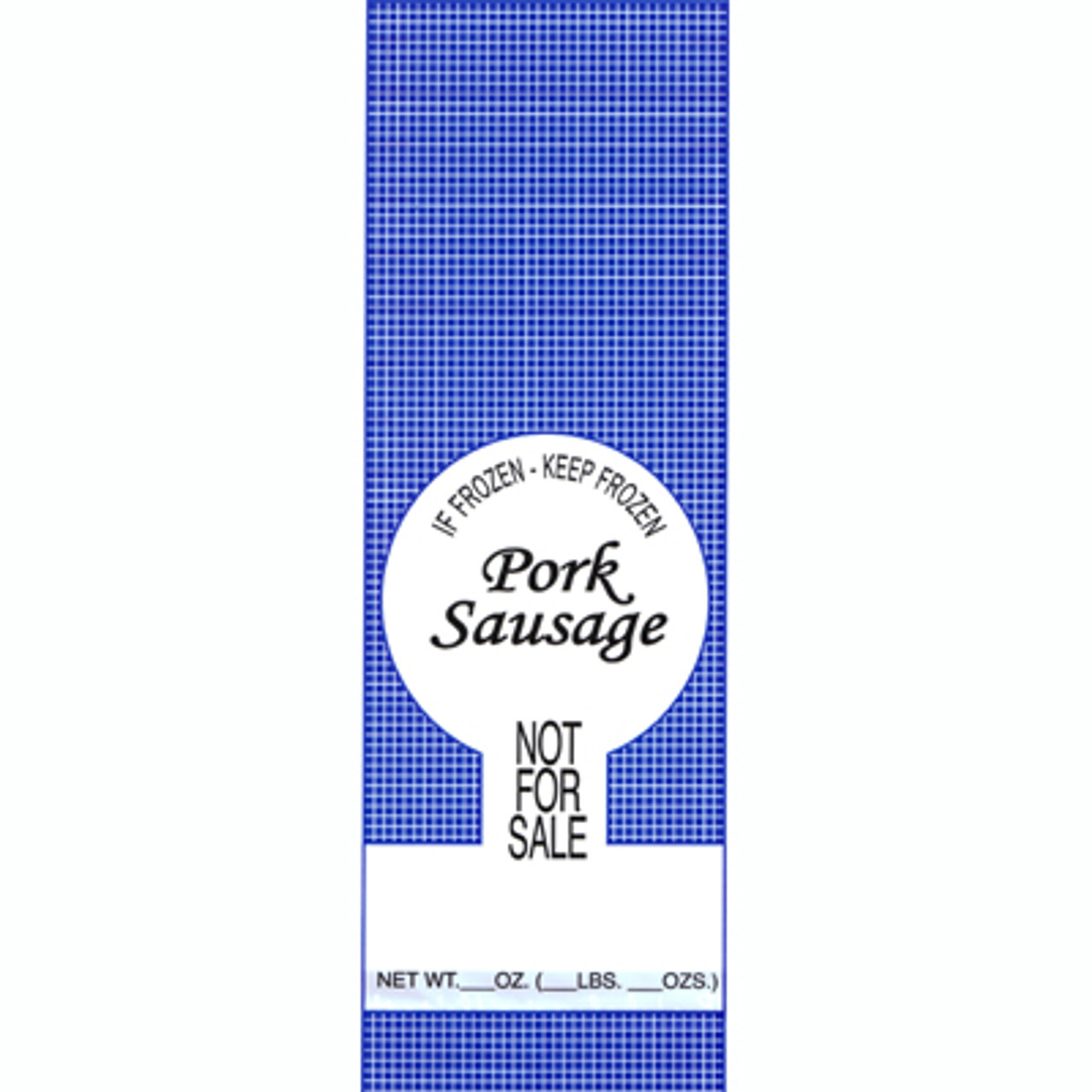 "1lb. Pork Sausage Meat Bags 1000ea. - Pork Sausage ""Not For Sale"""