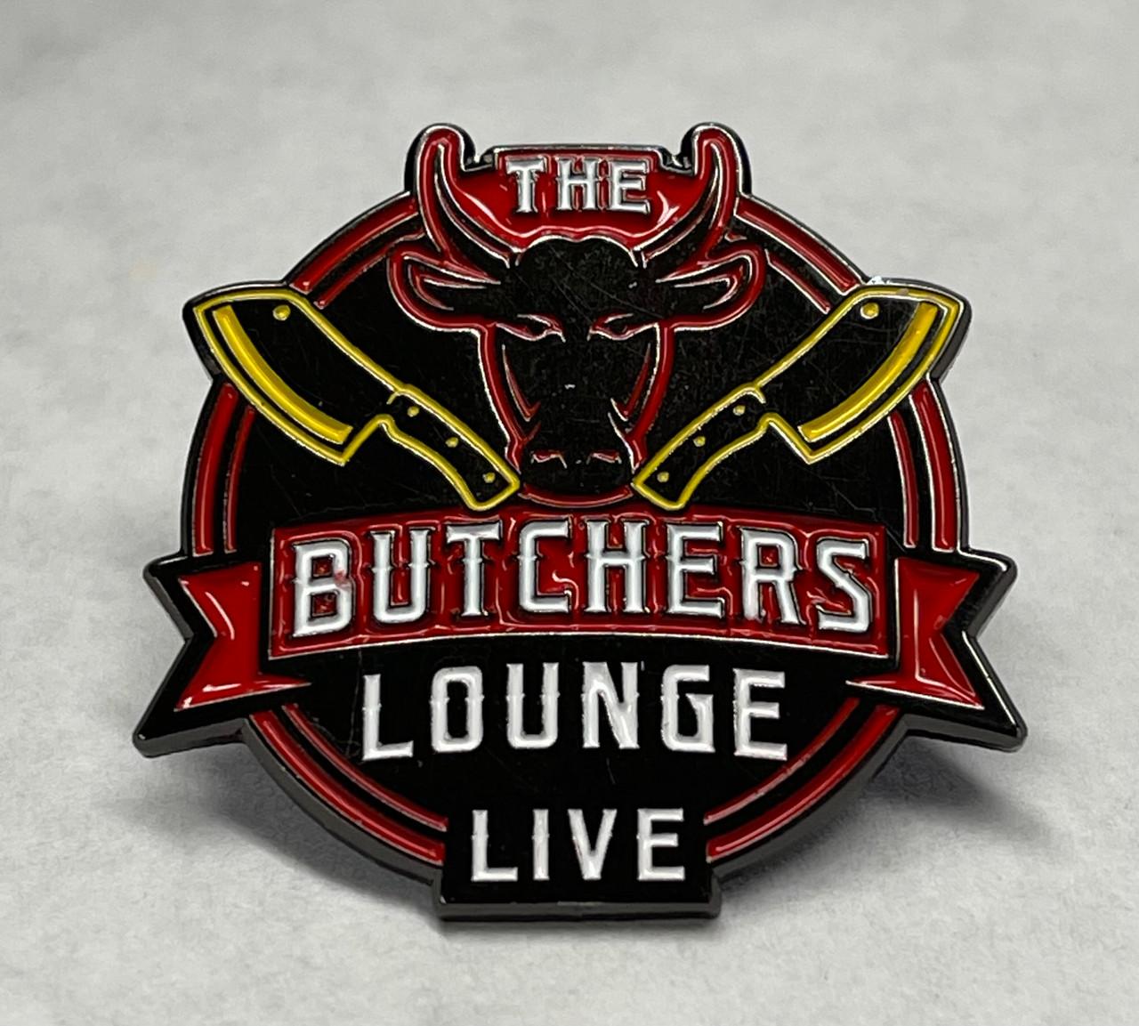 """The Butcher's Lounge Live"" -  Enamel PIn - 1.25"" w/ Locking Clutch"
