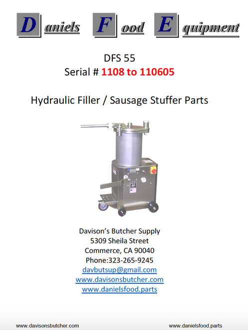 Daniels Food DFS 55 Sausage Stuffer / Filler  Parts - Parts List - Serial #1108 to 110605