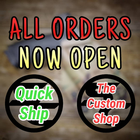 All orders are now open!