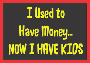 I Used to Have Money... #22