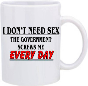 Official Smart Ass Mug - I Don't Need Sex