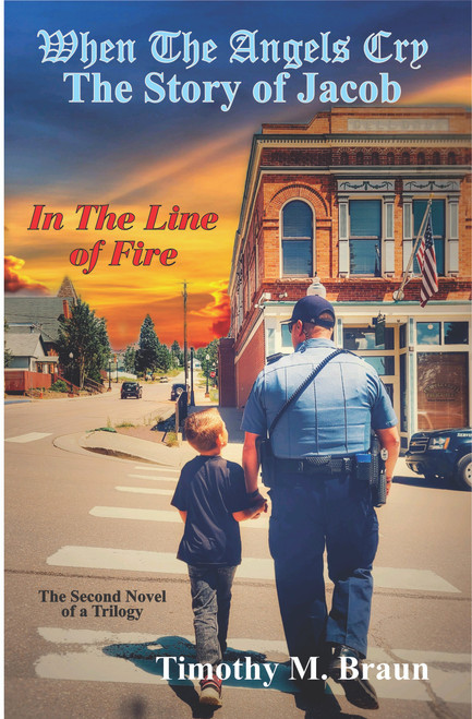 When The Angels Cry-The Story of Jacob-In The Line of Fire - FREE SHIPPING