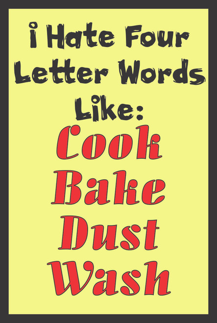 I Hate Four Letter Words... # 82