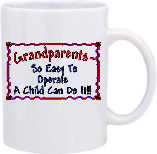 Official Smart Ass Mug -Grandparents- So Easy to Operate...