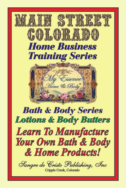 E-Book: MANUFACTURING BODY LOTIONS & BODY BUTTERS