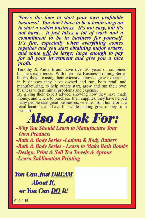 E-Book: Home Business Training Series: So You Want To Design, Print & Sell T-Shirts