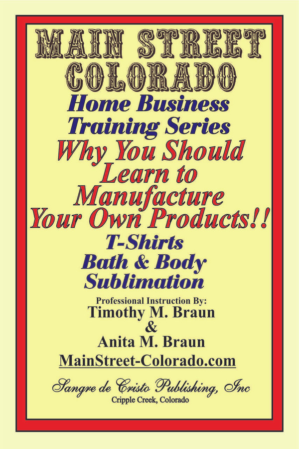 E-Book: Home Business Series: WHY YOU SHOULD LEARN TO MANUFACTURE YOUR OWN PRODUCTS!