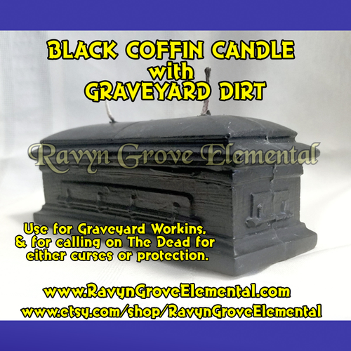 Use our Black Coffin Casket Candle with Graveyard Dirt for Graveyard workins, and for calling on The Dead for either curses or protection, hand-poured by Ravyn Grove Elemental.
