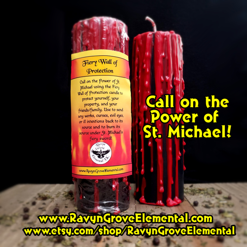 Call on the Power of St. Michael using the Fiery Wall of Protection candle to protect yourself, your property, and your friends/family - a Ravyn Grove Exclusive.