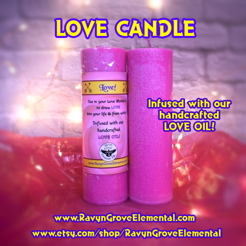 Light our LOVE CANDLE infused with our hand-crafted LOVE OIL, crafted by Ravyn Grove Elemental LLC, to attract Love into your life!