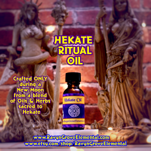 Use Ravyn Grove Elemental's Hekate Ritual Oil  to Invoke communication with Hekate and with the Dead. Also for general protection.