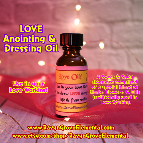 Use Ravyn Grove Elemental's Love Oil To attract someone to you for the purposes of Love.
