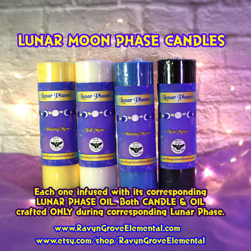Ravyn Grove Elemental's Moon Phase Candles infused with our handcrafted Moon Phase Oil Blends, both Candle & Oil Blend created ONLY during corresponding Moon Phase.