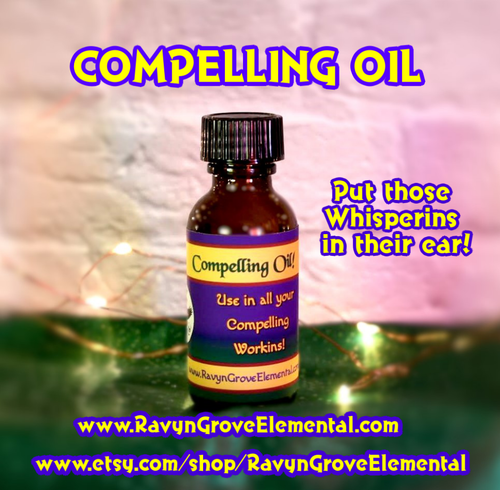 Use Ravyn Grove Elemental LLC's COMPELLING ANOINTING DRESSING OIL in your Workins of Compellin' and Persuasion!
