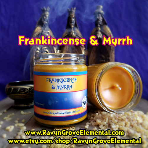 Ravyn Grove Elemental's FRANKINCENSE and MYRRH - 9oz MEDITATION SOY JAR CANDLE - Light to purify and protect your space! Also great to use during Meditation!