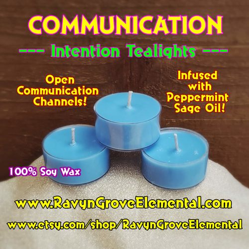 COMMUNICATION - PEPPERMINT SAGE OIL - INTENTION TEALIGHT SOY CANDLE Crafted by Ravyn Grove Elemental LLC - Open the Channels of Communication!  Transform your Intention into the Here & Now! Set of 3.