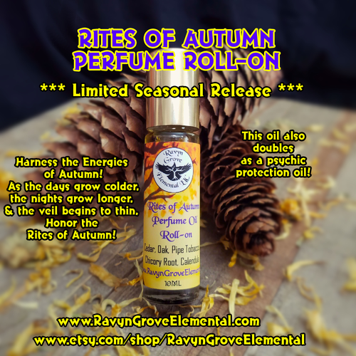 RITES OF AUTUMN Perfume Oil Roll-on crafted by Ravyn Grove Elemental LLC, Crafted using Cedar & Oak Oils, Pipe Tobacco Fragrance Oil, Chicory Root, and Calendula Petals! Harness the energies of Autumn! front