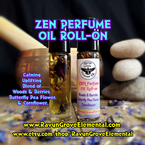 ZEN Perfume Oil Roll-on - Crafted from Woods & Berries Oils, Cornflowers, Butterfly Pea Flowers! Awaken the ZEN Within!
